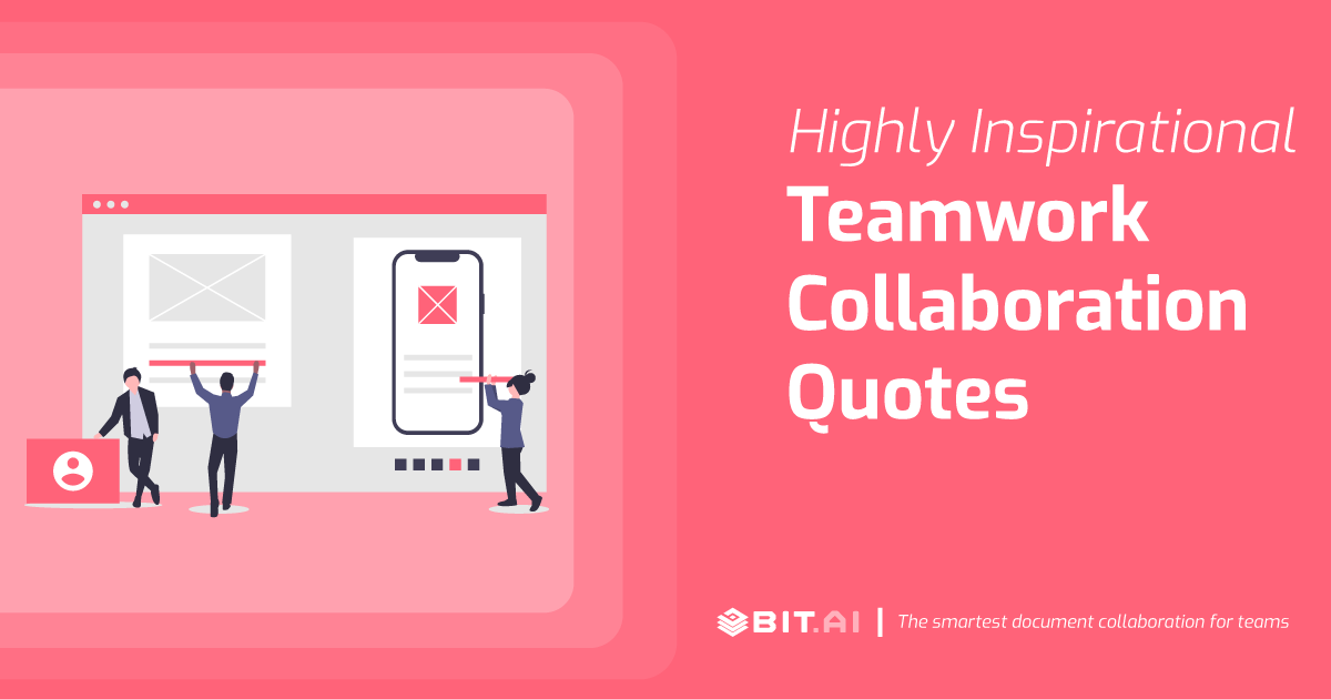 Teamwork Collaboration Quotes To Get Your Team Pumped Up