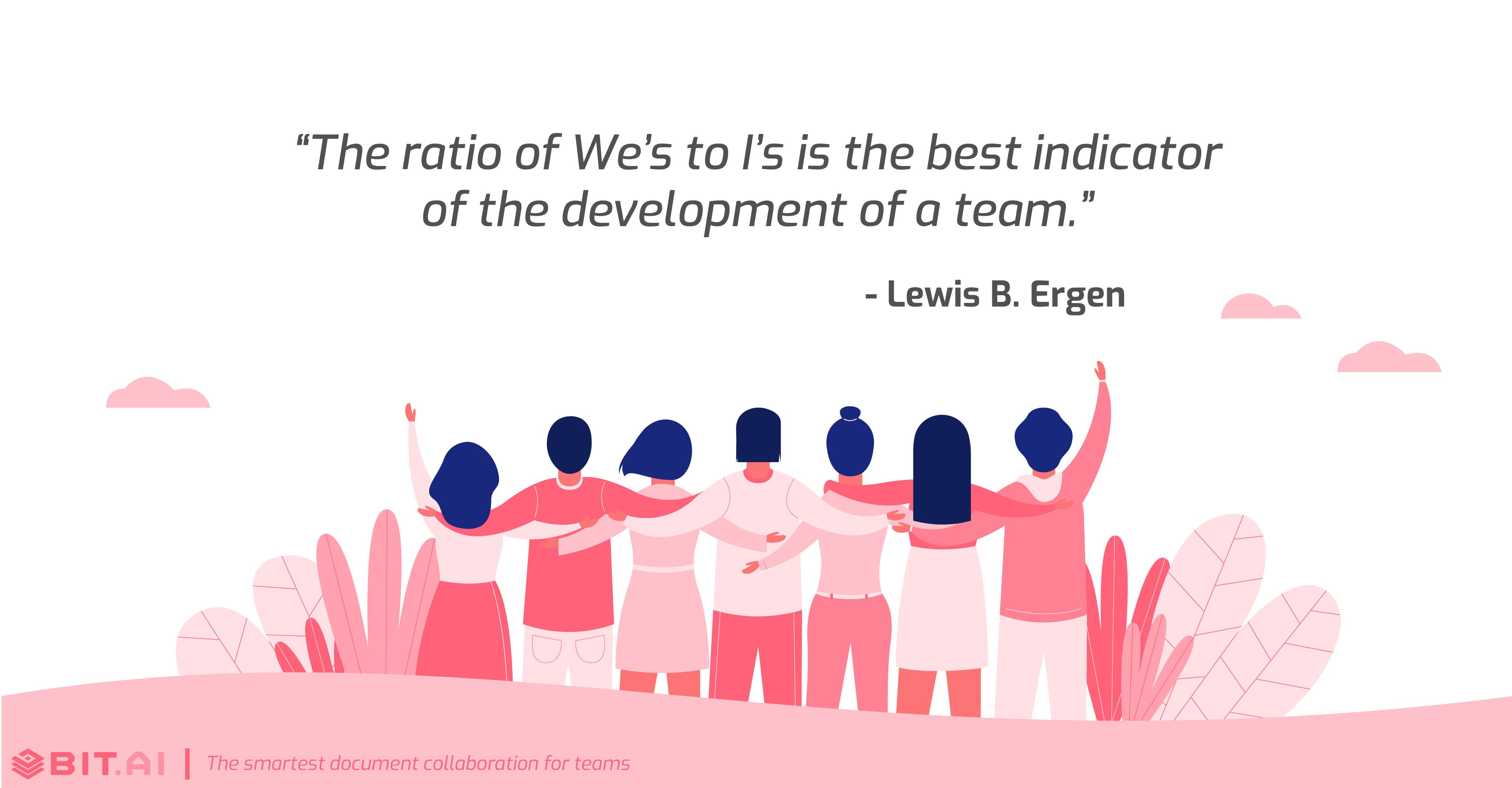 Teamwork collaboration quote by Lewis B. Ergen