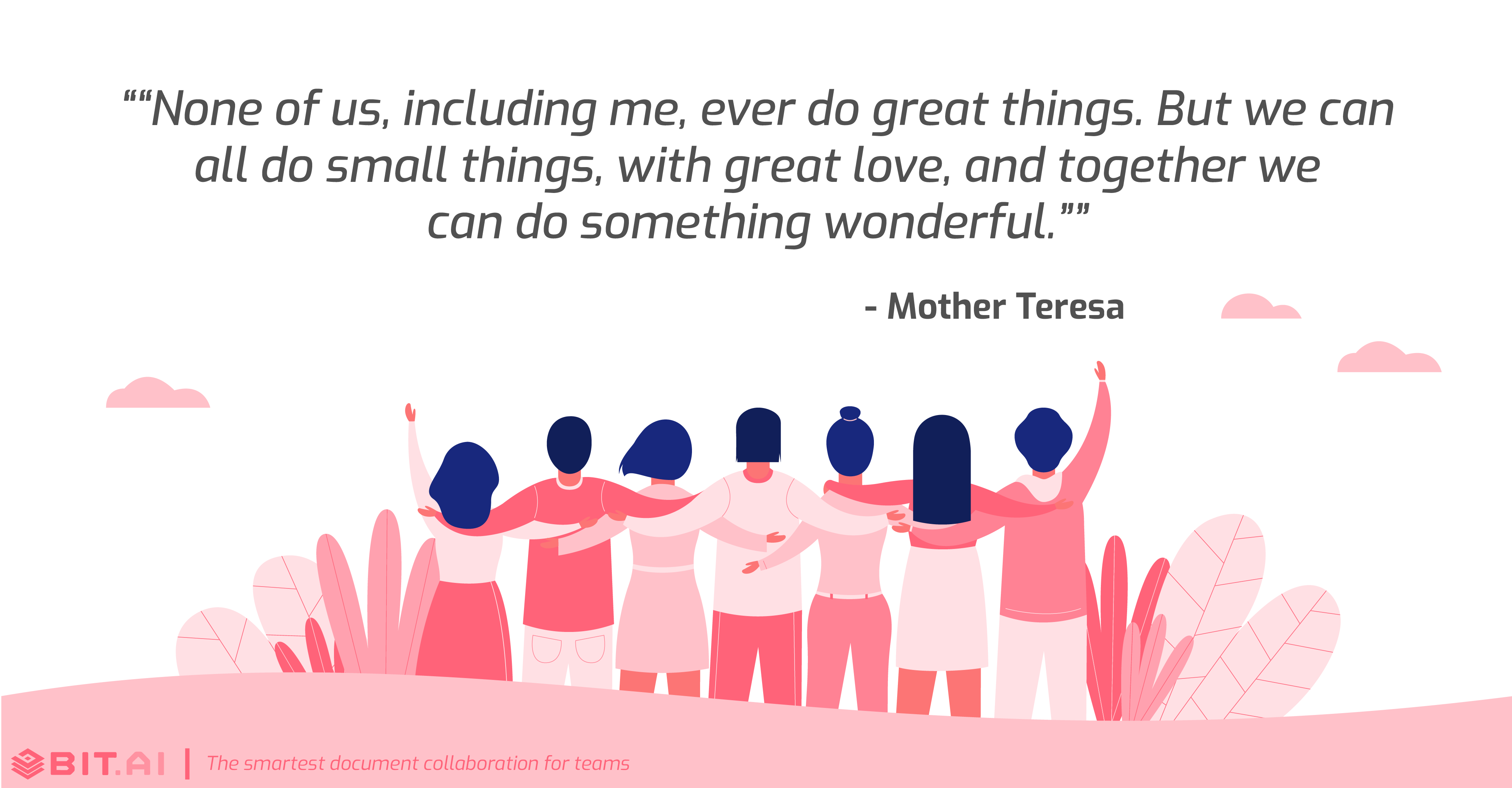 Teamwork collaboration quote by Mother Teresa