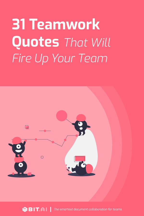 31-Teamwork-Quotes-That-Will-Fire-Up-Your-Team-Pinterest