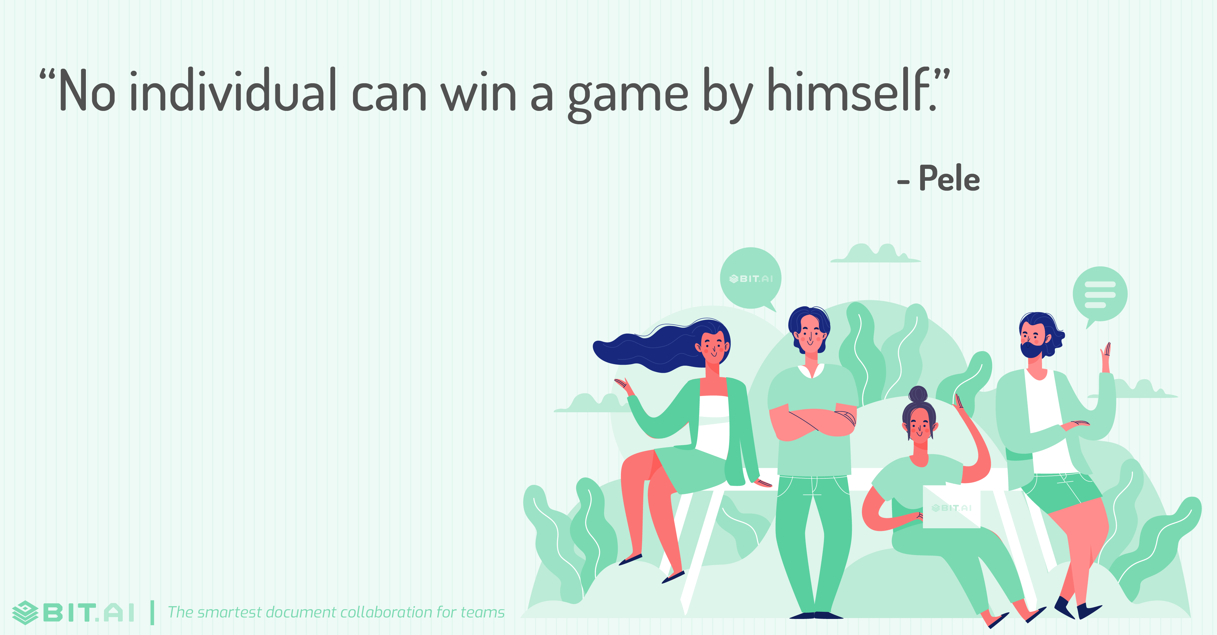 """No individual can win a game by himself."" - Pele"