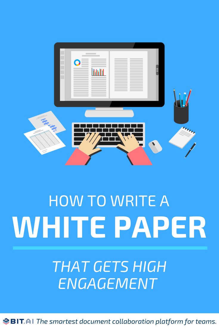 How to Write a White Paper that Gets High Engagement - White Papers (2)