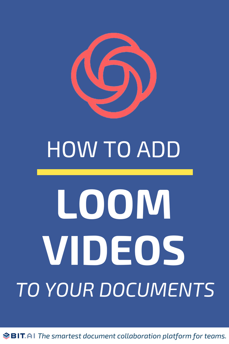 How to Add Loom Videos to Your Documents - LOOM (PIN)