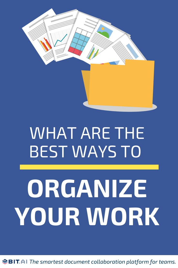 What Are The Best Ways To Organize Your Work - Organise Work (PIN)
