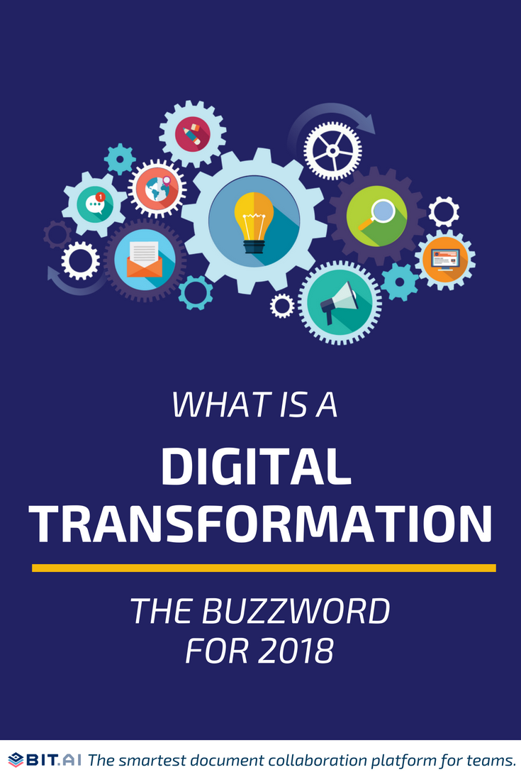 What is Digital Transformation? The Buzzword for 2018 - Digital Transformation (PIN) (1)