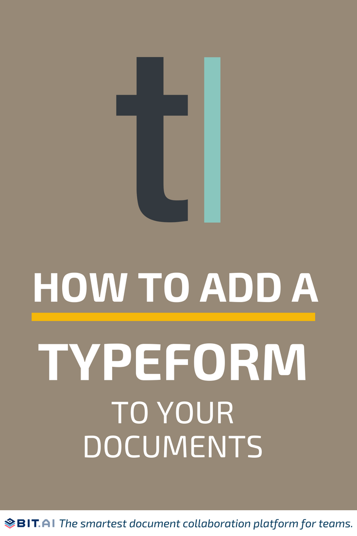 How to Add a Typeform to Your Documents - Typeform (PIN)