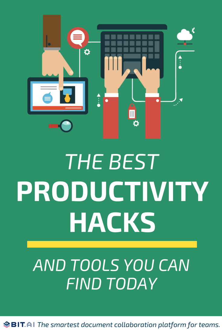 The Best Productivity Hacks and Tools You Can Find Today