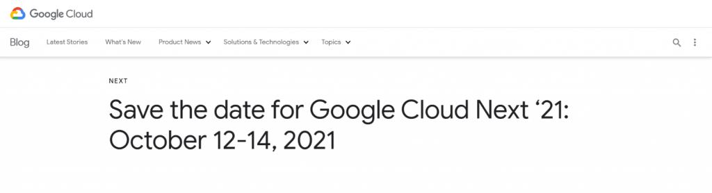 Google cloud next 2021: Tech summit