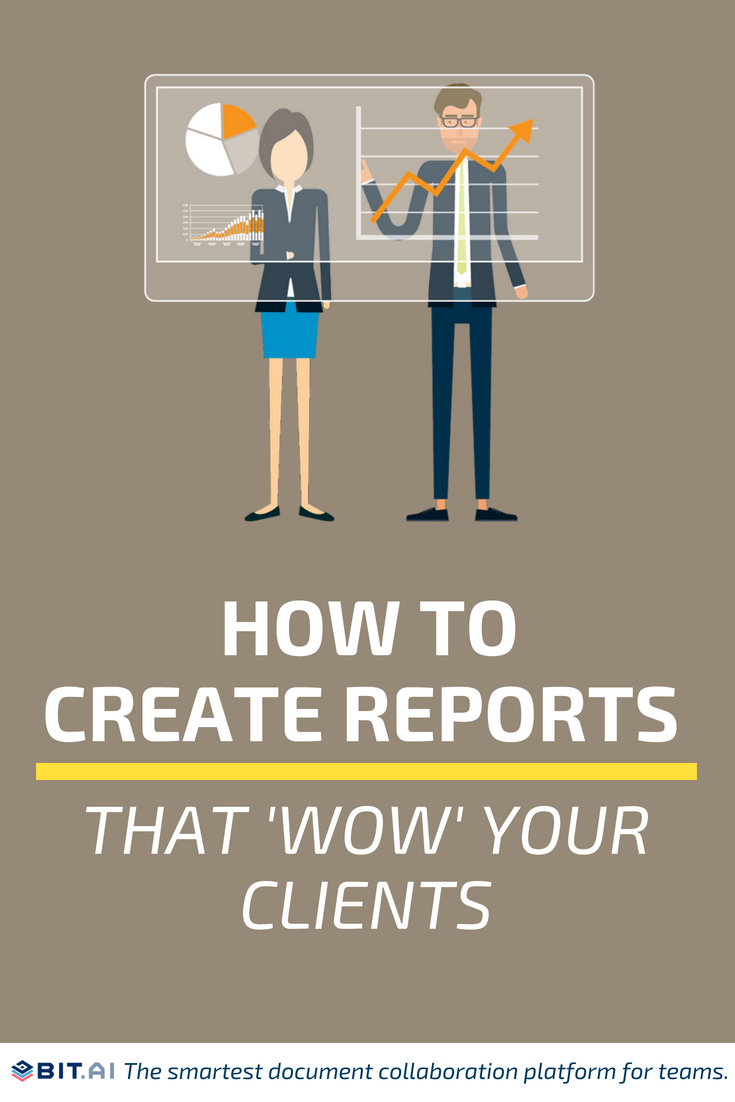 How to Create Reports that 'Wow' Your Clients - Wow Your Clients (Pin)