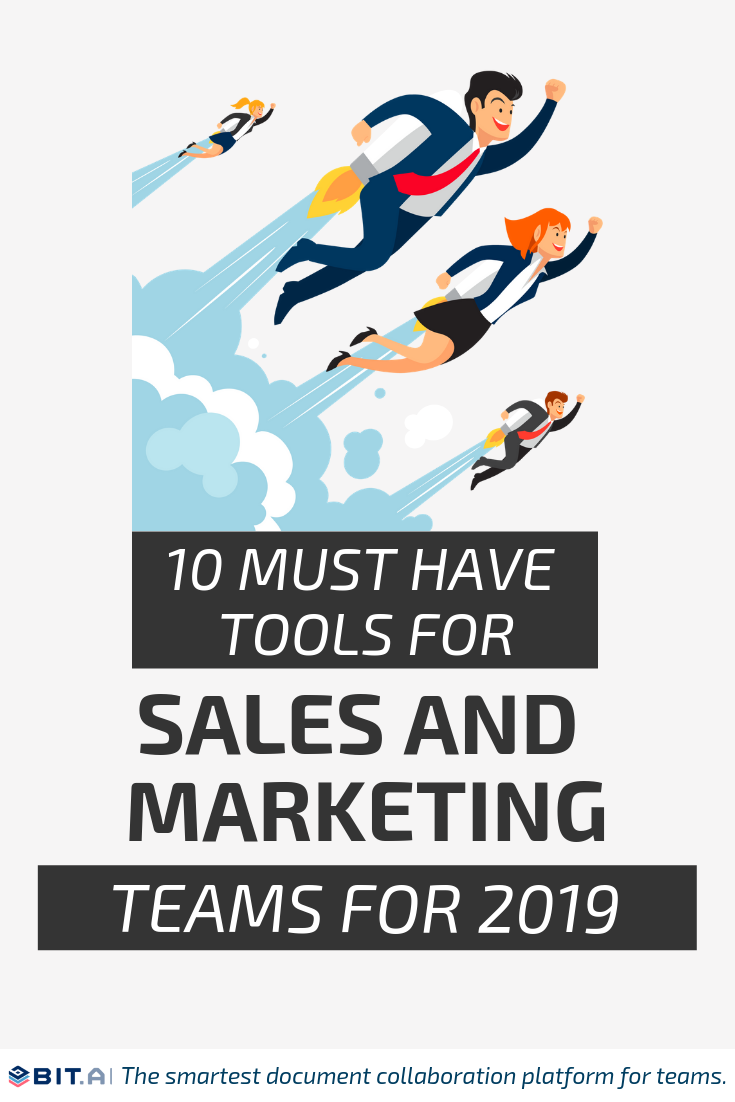 10 Must Have Tools for Sales and Marketing Teams for 2019