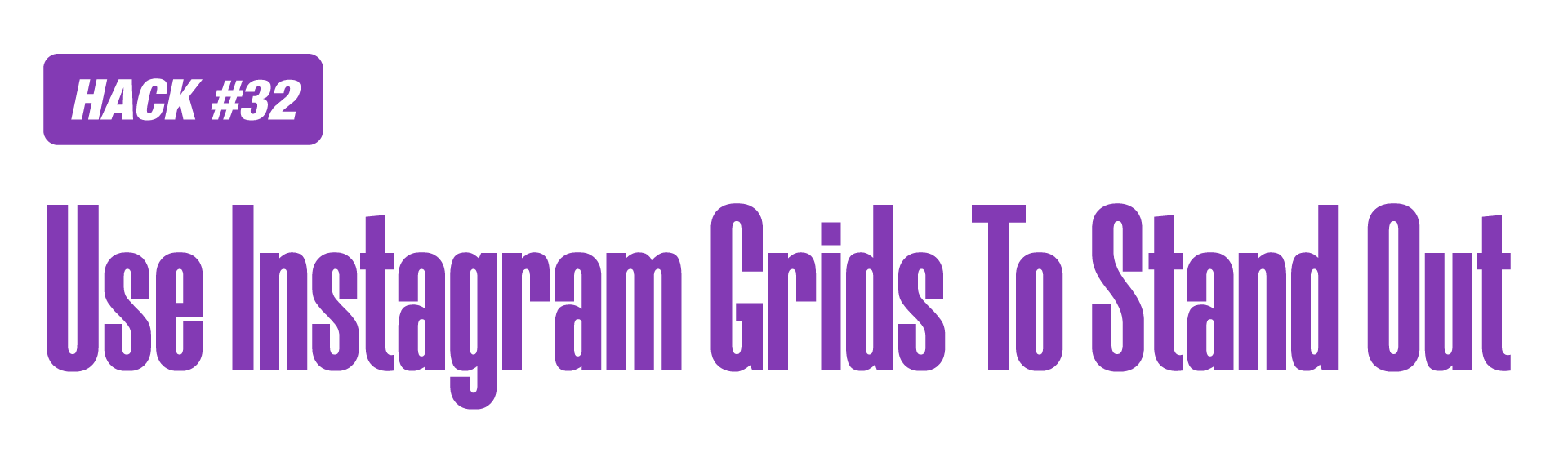 Instagram Marketing Hack of using grids