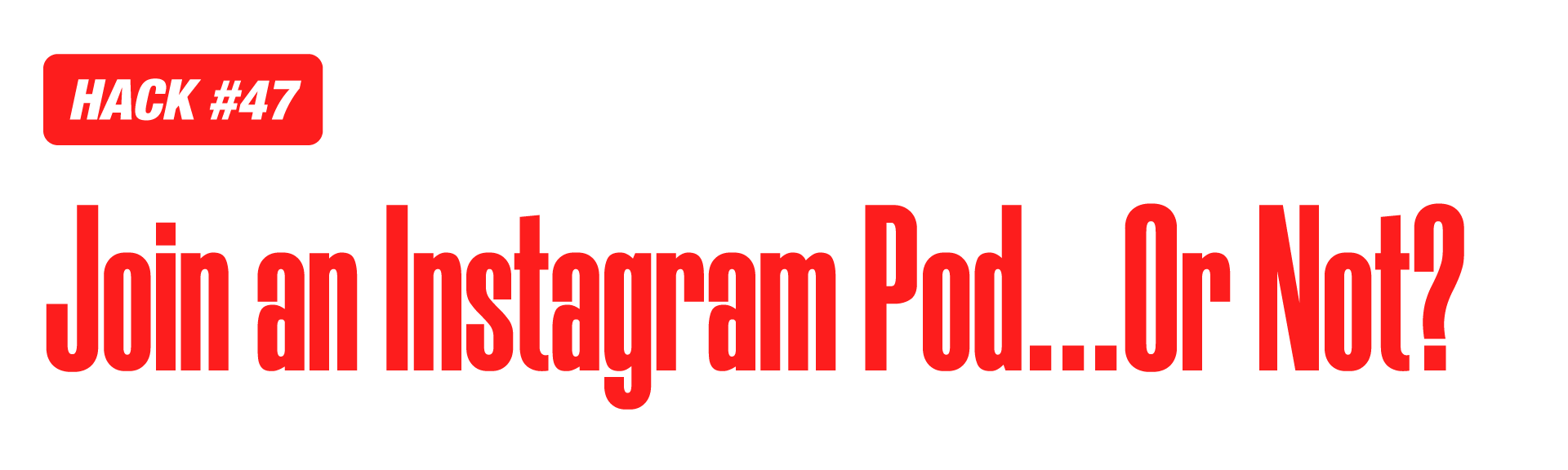 Instagram marketing hack of podcasts