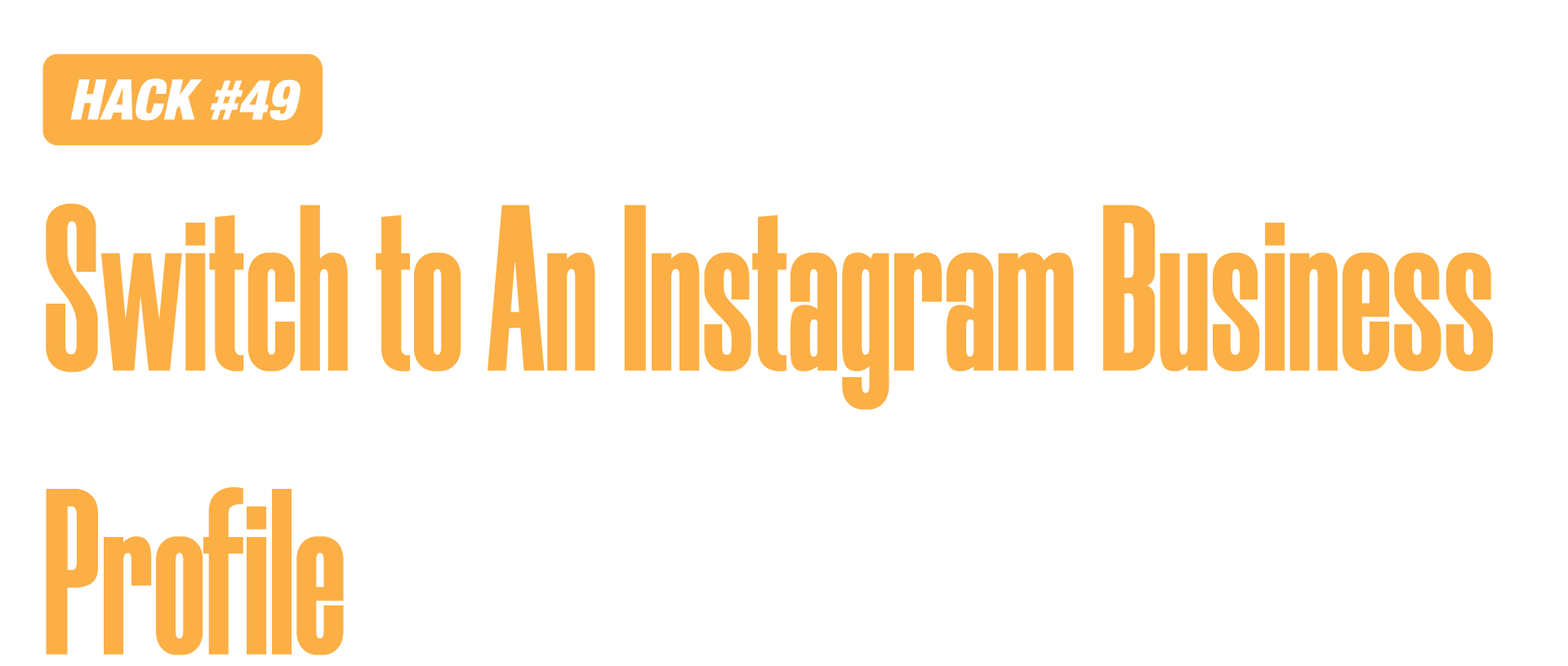 Instagram marketing hack of switching to an instagram business profile