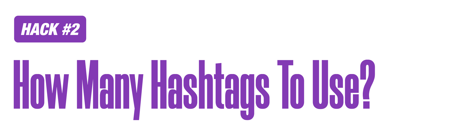 Instagram Marketing Hack: Use hashtags