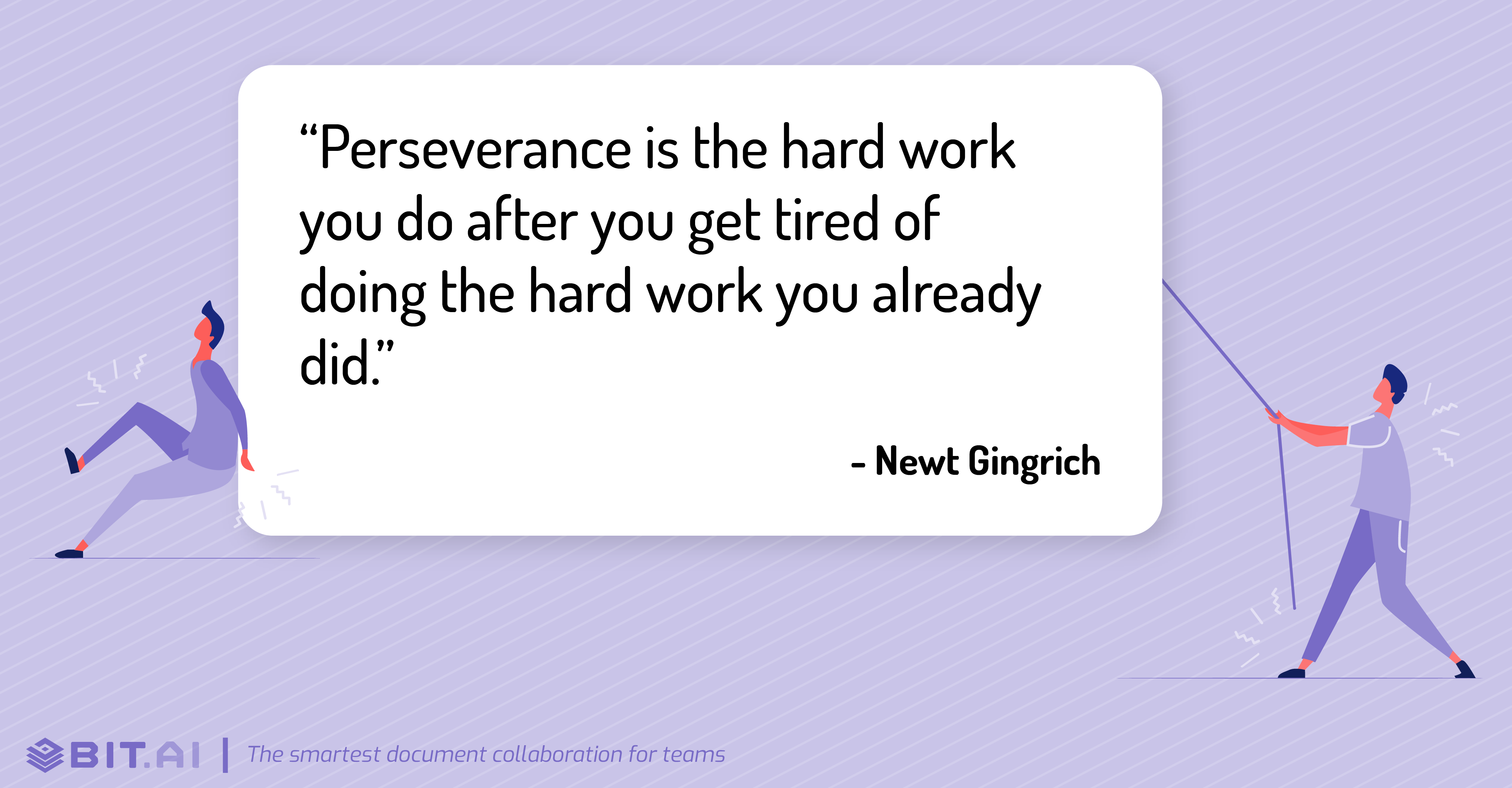 Hard work quote by Newt Gingrich