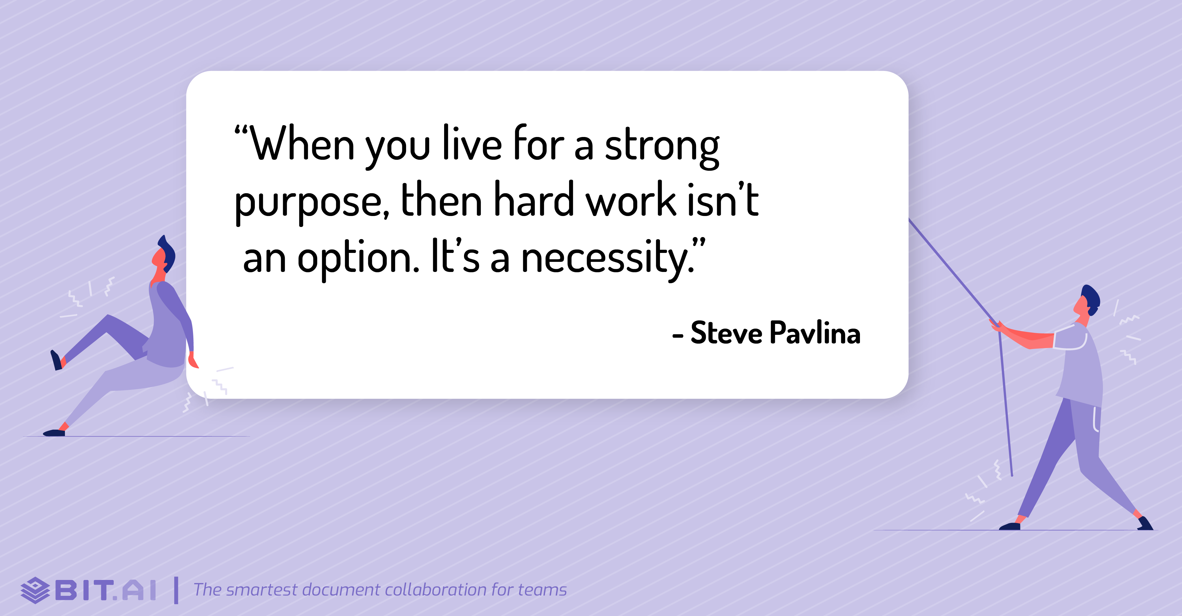 Hard work quote by Steve Pavlina