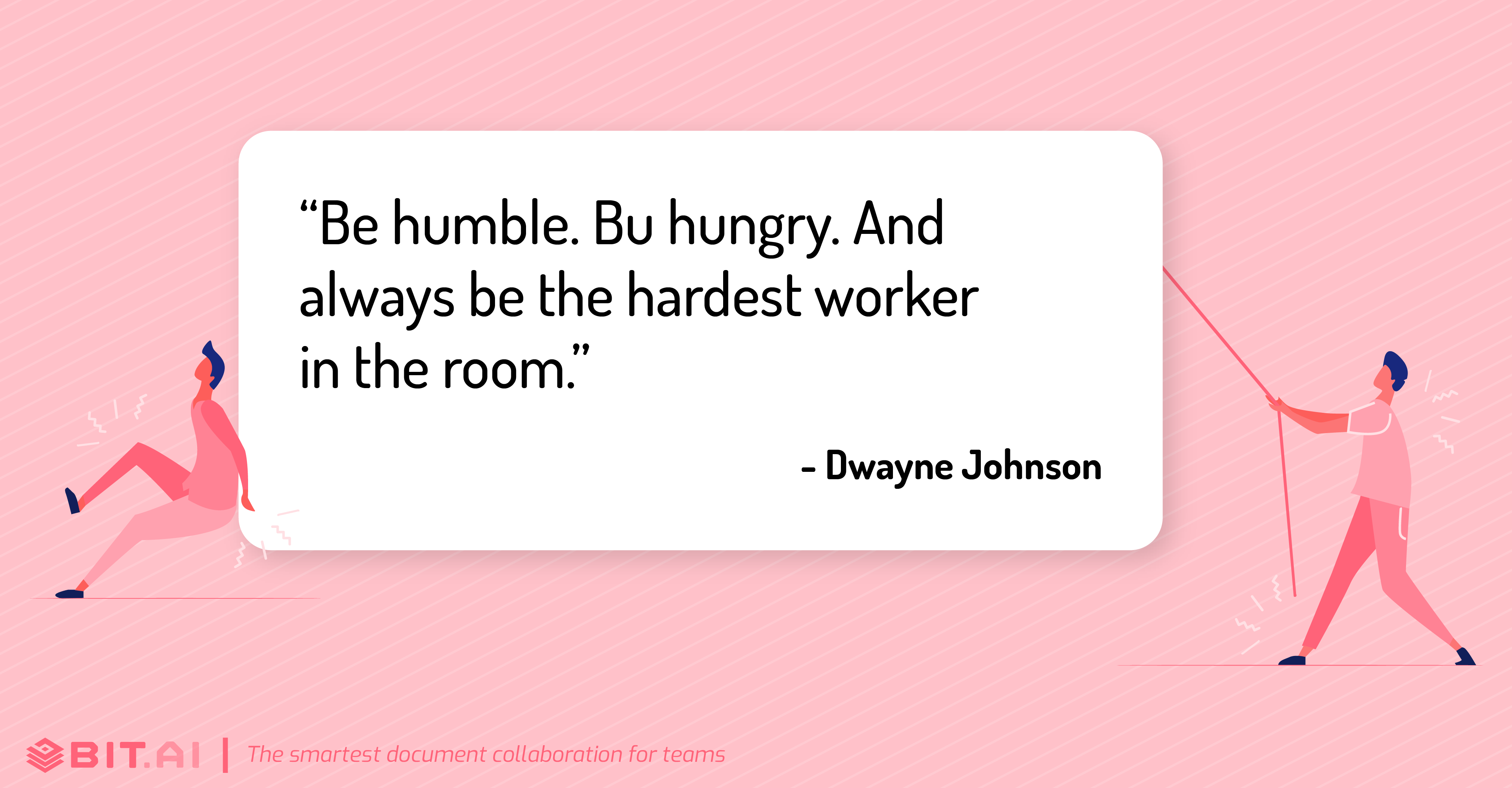 Hard work quote by Dwayne Johnson