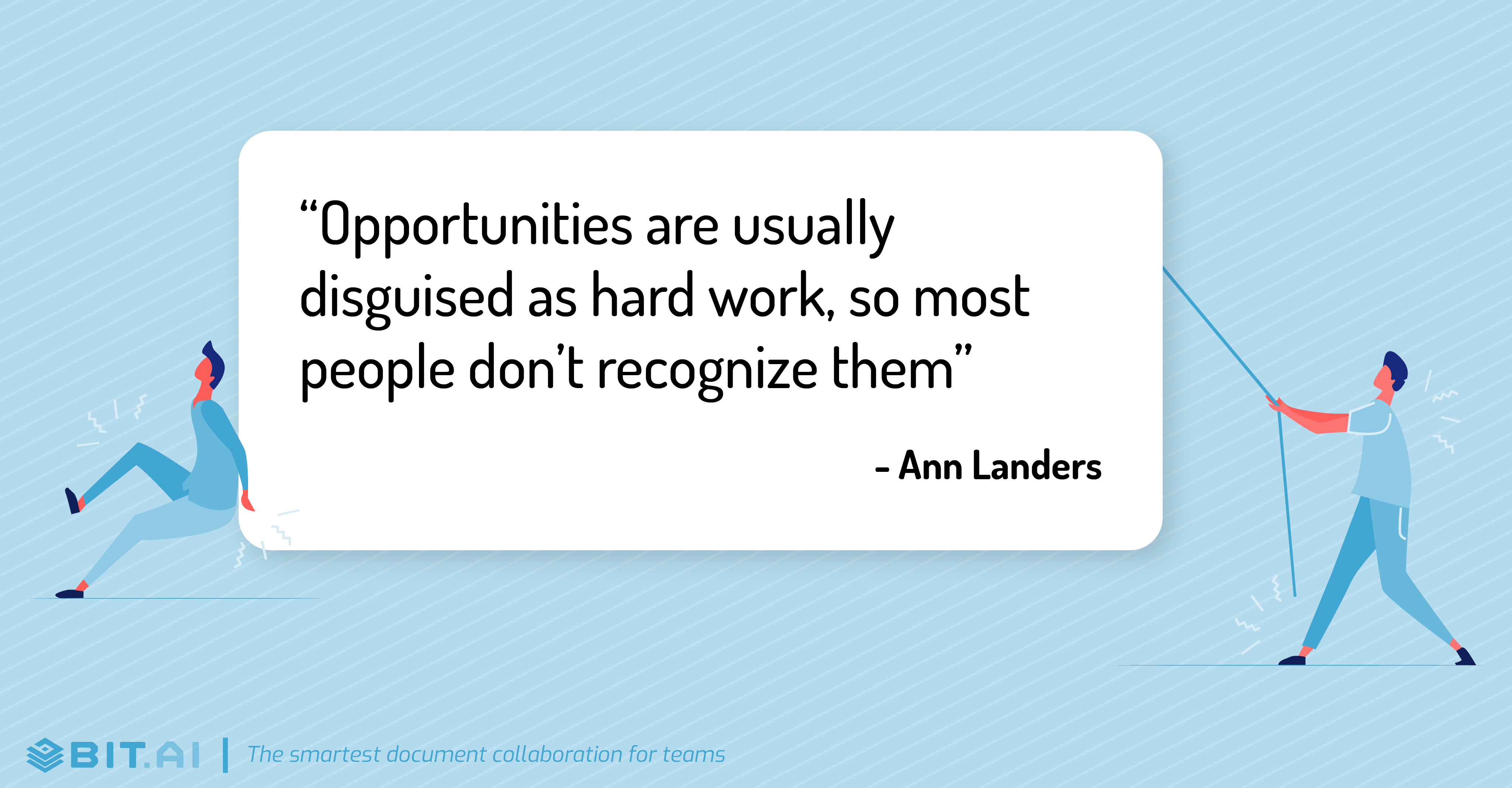 Hard work quote by Ann Landers