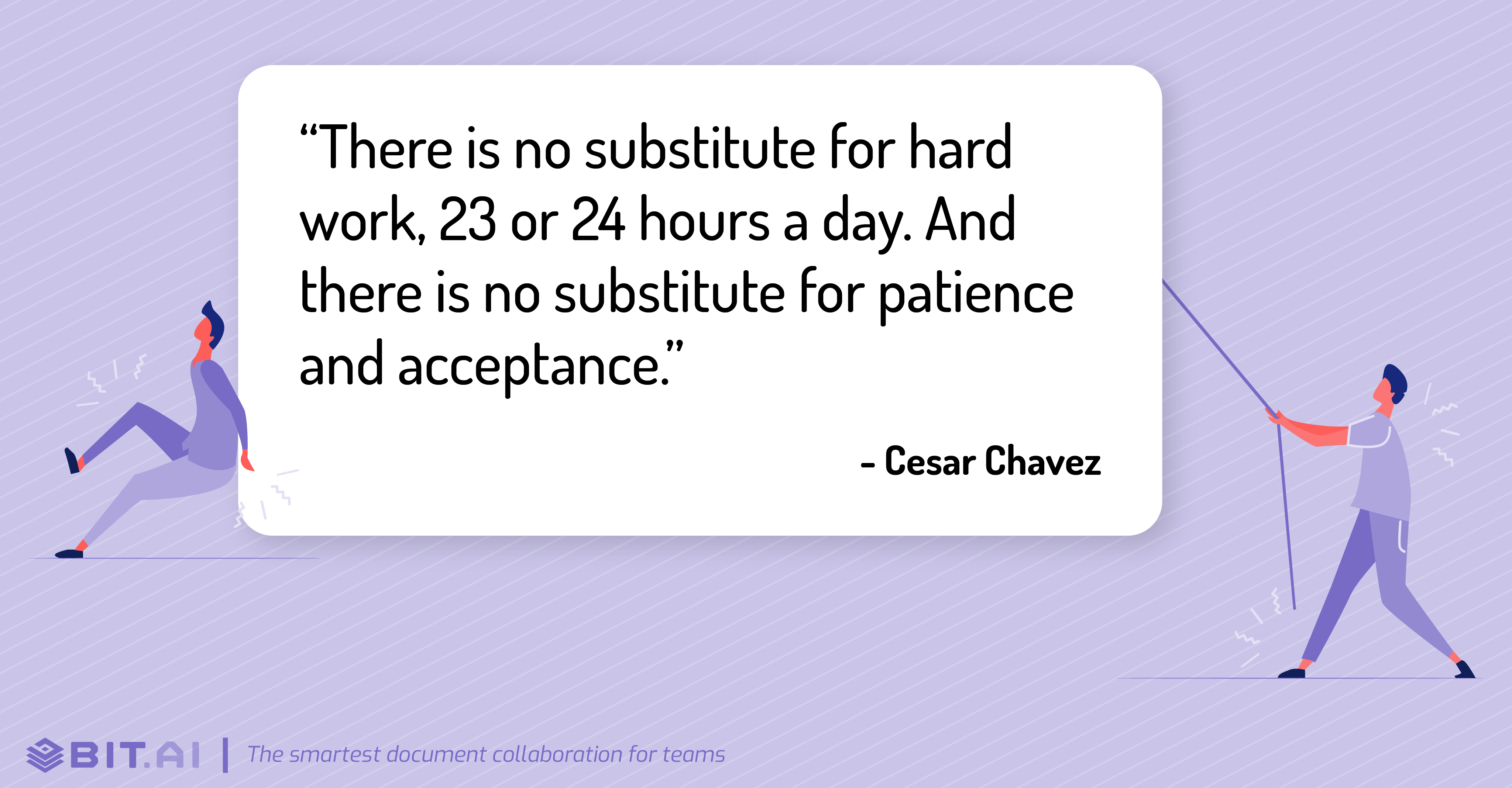 Hard work quote by Cesar Chavez