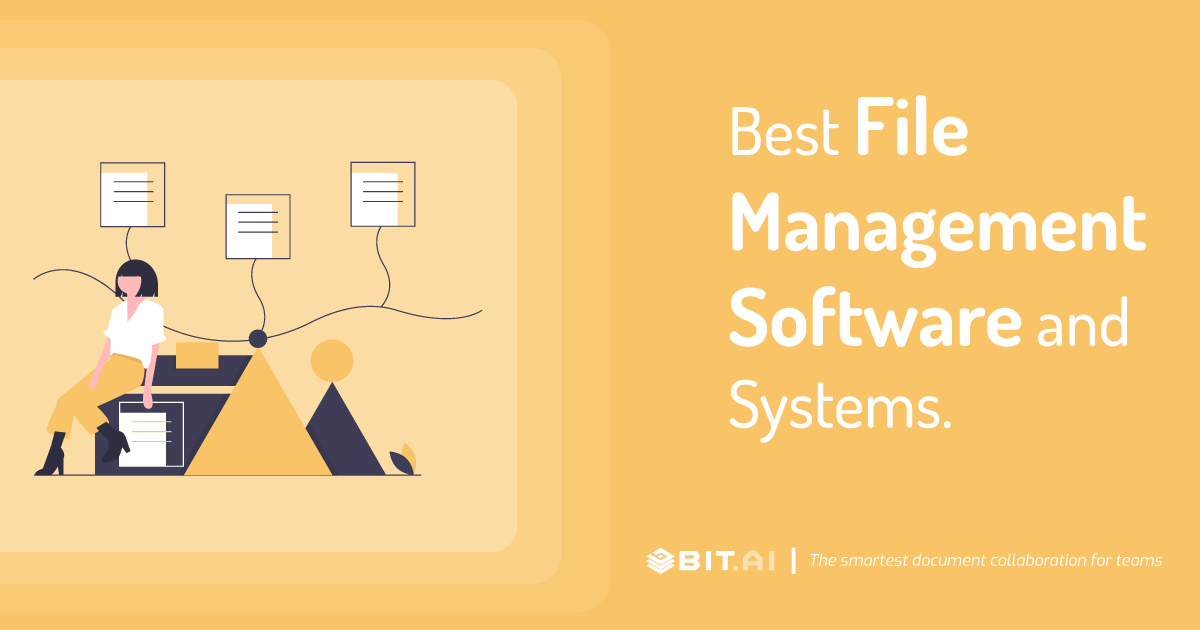 Best File Management Systems And Software In 2021 Bit Blog